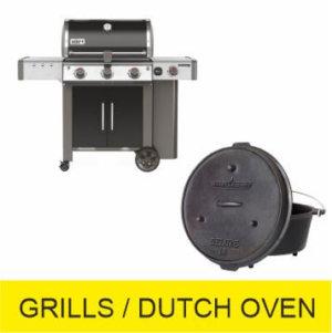 GRILLS / DUTCH OVEN